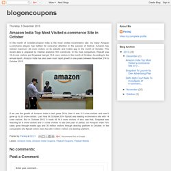 blogoncoupons: Amazon India Top Most Visited e-commerce Site in October