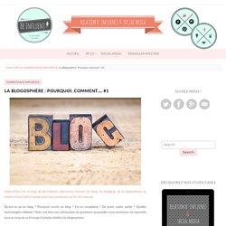 La blogosphère : Pourquoi, comment