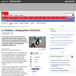 Le Québec, «blogosphère distincte»