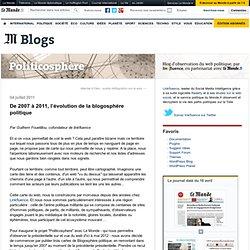 De 2007 à 2011, l'évolution de la blogosphère politique