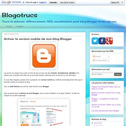 Activer la version mobile de son blog Blogger