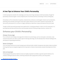 A Few Tips to Enhance Your Child's Personality