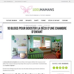 10 blogs pour booster la déco d'une chambre d'enfant