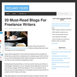 20 Must-Read Blogs For Freelance Writers