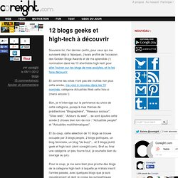 12 blogs geeks et high-tech à découvrir