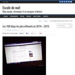 Les 100 blogs les plus influents en 2014 – 2015