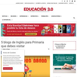 5 blogs de Inglés para Primaria que debes visitar