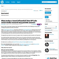 What makes a tweet influential? New HP Labs social