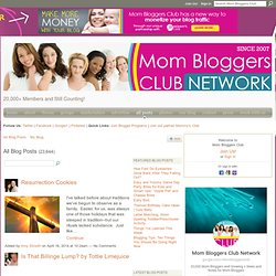 Blogs - Mom Bloggers Club: Connect With Over 10,000 Mom Bloggers