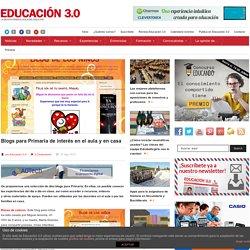 Blogs para Primaria de interés en el aula y en casa