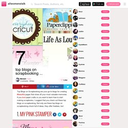 7 Top Blogs on Scrapbooking ... → Lifestyle