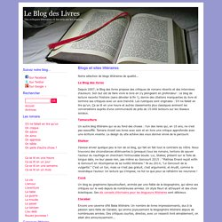 Blogs et sites littéraires - Le Blog des Livres