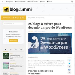25 blogs à suivre pour devenir un pro de WordPress