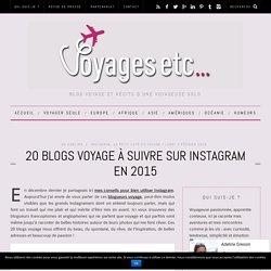 20 blogs voyage à suivre sur instagram en 2015