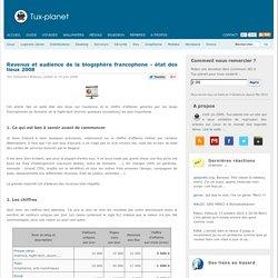 Revenus et audience de la blogsphère francophone - état des lieu