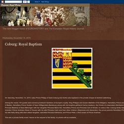 EuropeanRoyalHistoryJournal.blogspot.com: Coburg: Royal Baptism