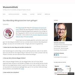 Das #BestBlog #Blogstöckchen kam geflogen