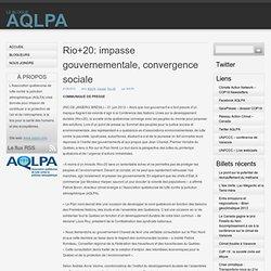 AQLPA » Rio+20: impasse gouvernementale, convergence sociale