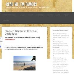 Bloguer, Gagner et Kiffer au Costa Rica
