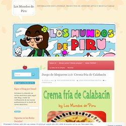 Juego de blogueros 2.0: Crema fría de Calabacín