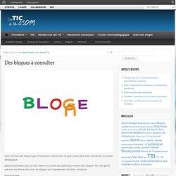 Des blogues à consulter