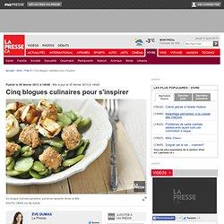 Cinq blogues culinaires pour s'inspirer