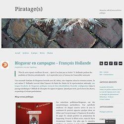 Blogueur en campagne – François Hollande