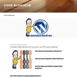 Code Blogueur » Installer WordPress en local sur son PC avec Wamp