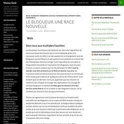 Le blogueur, une race nouvelle