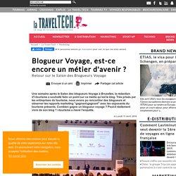 Blogueur Voyage, est-ce encore un métier d'avenir ?
