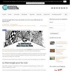 Papa Blogueur ZENTANGLE : l'art de dessiner pour déstresser