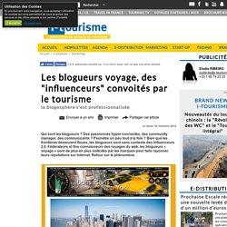 """Les blogueurs voyage, des """"influenceurs"""" convoités par le tourisme"""