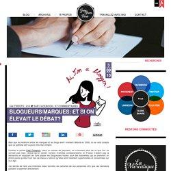 Blogueurs/marques: et si on élevait le débat? - Greg from Paris