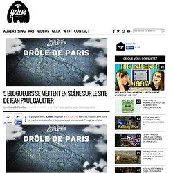 5 blogueurs se mettent en scène sur le site de Jean Paul Gaultier