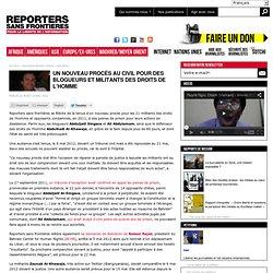 Un nouveau procès au civil pour des blogueurs et militants des droits de l'homme