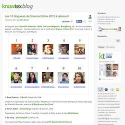 Les 10 blogueurs de Science Online 2012 à découvrir