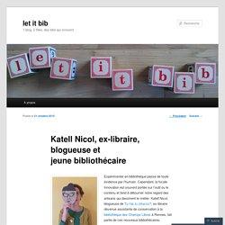 Katell Nicol, ex-libraire, blogueuse et jeune bibliothécaire