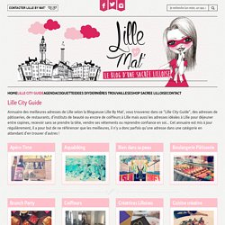 Lille City Guide Archive - Lille By Mat : Blogueuse Lilloise de bons plans et adresses