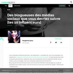 Top 10 des blogueuses Social Media