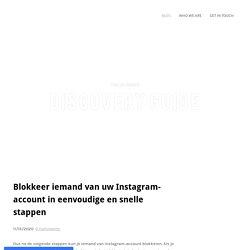 Blokkeer iemand van uw Instagram-account in eenvoudige en snelle stappen