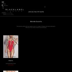 Black Label - number one agency for best blonde escorts models in London.