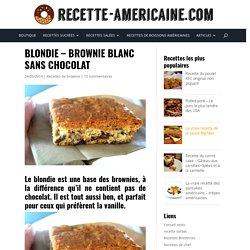 Blondie - Brownie blanc sans chocolat