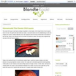 Blondie kookt: Homemade Thai Sweet Chili sauce