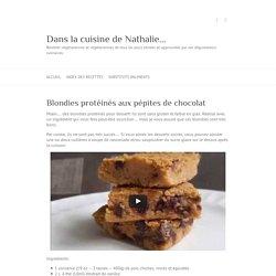 Blondies protéinés aux pépites de chocolat - Sans gluten et faible en gras
