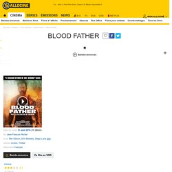 Blood Father - film 2016