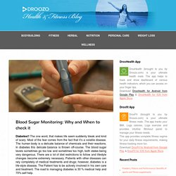 Blood Sugar Monitoring: Why and When to check it - Droozo