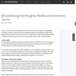 Bloodletting And Knights: Medieval Investment Terms