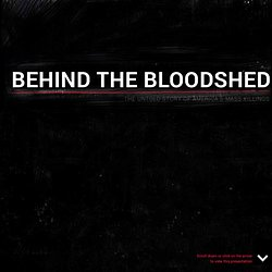 BEHIND THE BLOODSHED: THE UNTOLD STORY OF AMERICA'S MASS KILLINGS
