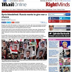 Syria bloodshed: Russia wants to give war a chance