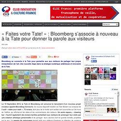 «Faites votre Tate!» : Bloomberg s'associe à nouveau à la Tate pour donner la parole aux visiteurs